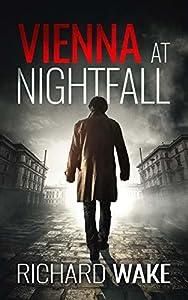 Vienna at Nightfall (Alex Kovacs, #1)