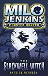The Blackwell Witch (Milo Jenkins: Monster Hunter #2)