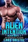 Alien Intention (Alien Mate, #3)