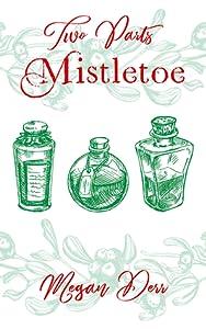 Two Parts Mistletoe