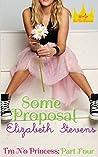 Some Proposal (I'm No Princess #4)