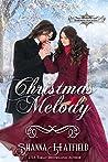 The Christmas Melody (Hardman Holidays, #7)
