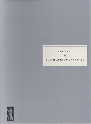 The Call d'Edith Ayrton Zangwill  43178671._SX318_