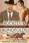 Buckles & Blindfolds (Kinky Cowboys, #4)
