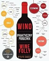 Wino Praktyczny poradnik Wine Folly