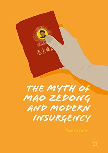 The Myth of Mao Zedong and Modern Insurgency