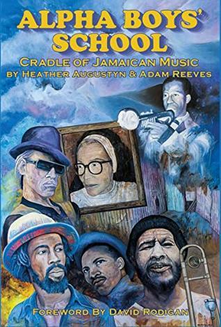Alpha Boys School: Cradle Of Jamaican Music