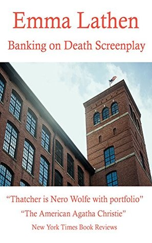 Banking on Death Screenplay (Emma Lathen Book 1)