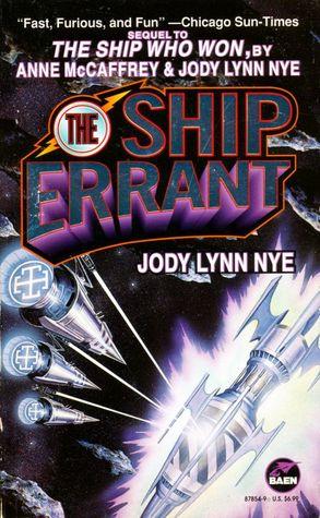 The Ship Errant by Jody Lynn Nye