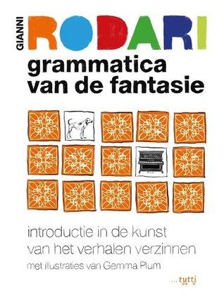 Grammatica van de fantasie by Gianni Rodari