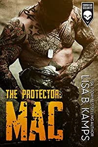 The Protector: Mac (Cover Six Security, #1)