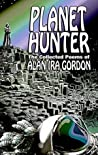 Planet Hunter by Alan Ira Gordon