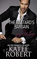 The Bastard's Bargain (The O'Malleys, #6)