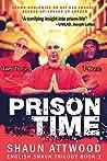 Prison Time: Locked Up In Arizona (English Shaun Trilogy Book 3)
