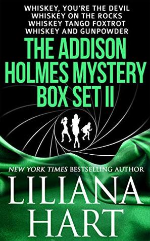 The Addison Holmes Mystery Box Set II: Whiskey, You're the Devil, Whiskey on the Rocks, Whiskey Tango Foxtrot, and Whiskey and Gunpowder
