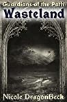 Wasteland (Guardians of the Path Book 5)