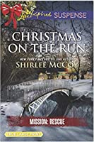 Christmas on the Run (Mission: Rescue)