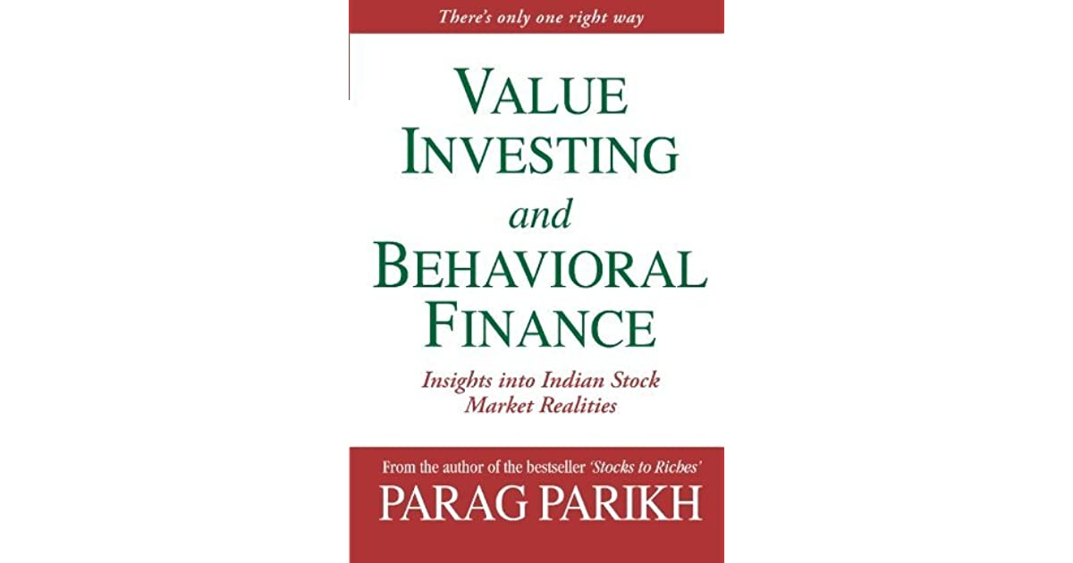 Value Investing And Behavioral Finance: Insights Into Indian