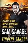 Dead Heading / Empire Runaway / Tunnel Rats (Sam Savage Sky Marshal #1-3)