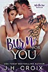 Burn For You (Into The Fire, #9)