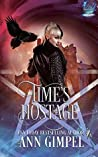 Time's Hostage (Elemental Witch #3)