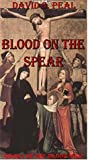 Blood on the Spear: Book I of The Blood War Trilogy