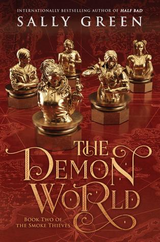 The Demon World (The Smoke Thieves, #2)
