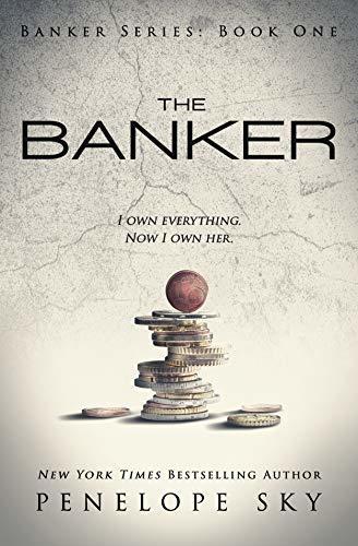 Penelope Sky - Banker 1 - The Banker