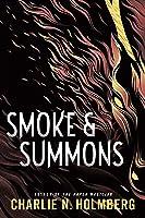Smoke & Summons (Numina #1)