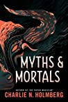Myths and Mortals (Numina #2)