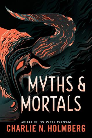 Myths and Mortals (Numina Trilogy #2)