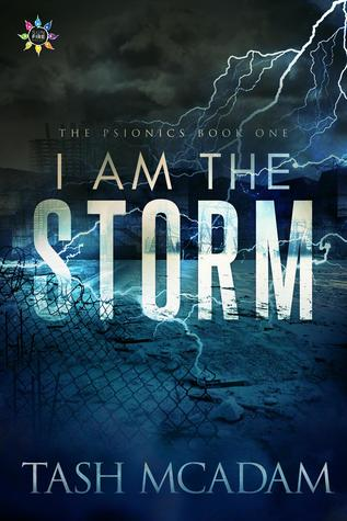 I Am the Storm by Tash McAdam