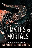 Myths and Mortals (Numina #2)