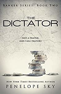 The Dictator (Banker, #2)