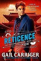 Reticence (The Custard Protocol #4)