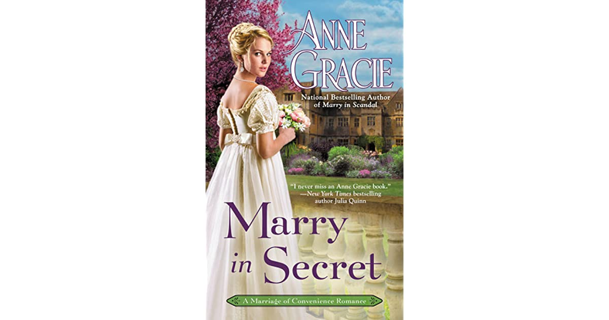 Marry in Secret (Marriage of Convenience, #3) by Anne Gracie