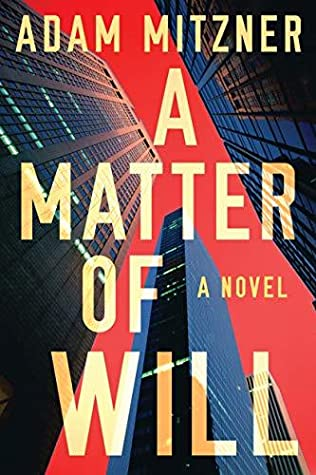 A Matter of Will - Adam Mitzner