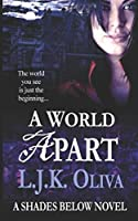 A World Apart (Shades Below #1)