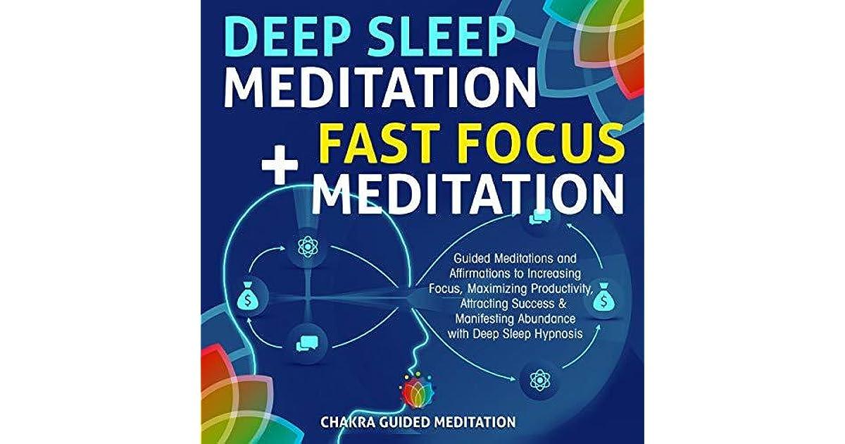 Deep Sleep Meditation + Fast Focus Meditation: Guided Meditations