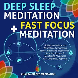 Deep Sleep Meditation + Fast Focus Meditation: Guided