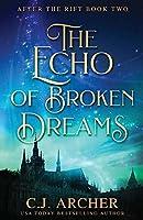 The Echo of Broken Dreams