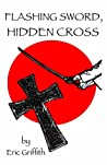 Flashing Sword, Hidden Cross