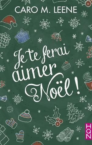 Je te ferai aimer Noël !