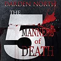 The Five Manners of Death