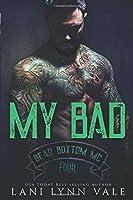 My Bad (The Bear Bottom Guardians MC)