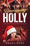 Unwrapping Holly