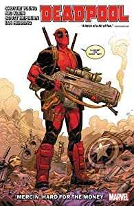 Deadpool, Vol. 1: Mercin' Hard for the Money