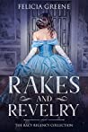 Rakes and Revelry: The Racy Regency Collection