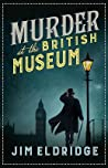 Murder at the British Museum (Museum Mysteries, #2)