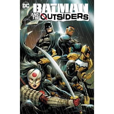 Batman And The The Outsiders Vol 1 Lesser Gods By Bryan Edward Hill
